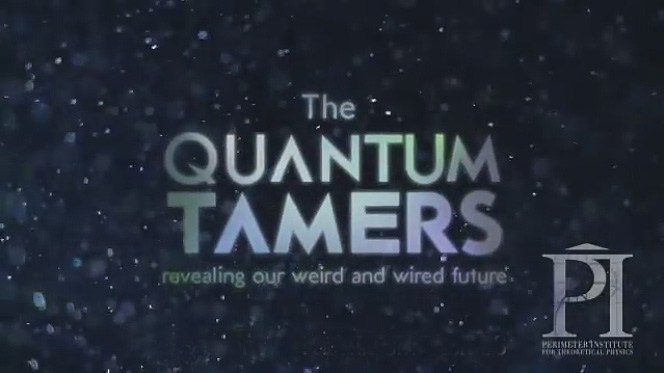 The Quantum Tamers: Revealing Our Weird and Wired Future